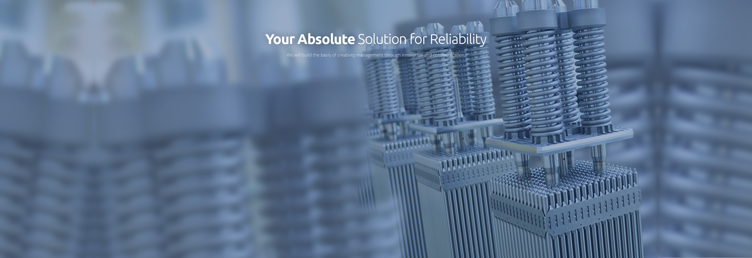 Your Absolute Solution for Reliability